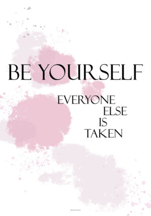 Be yourself plakat