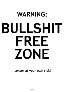 Bullshit free zone plakat
