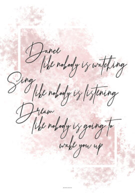 Dance sing dream