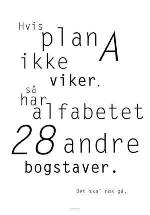 Hvis plan a ikke virker