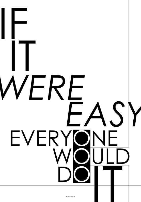 If it were easy