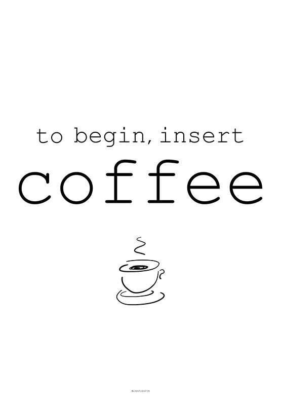 Insert coffee plakat