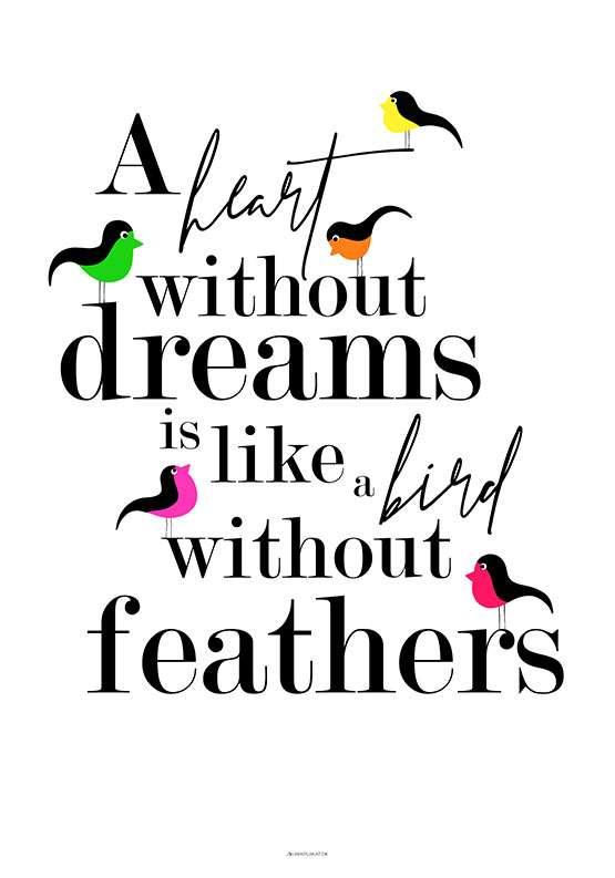 A heart without - Birds plakat