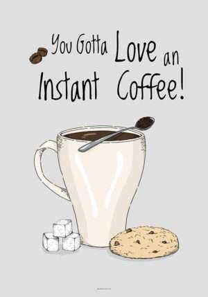 Kaffeplakat - Instant