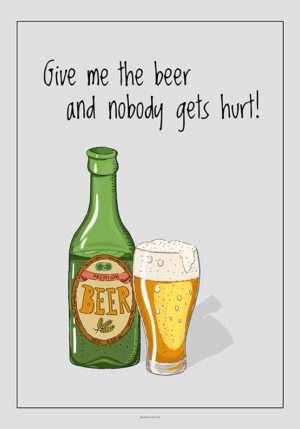 Ølplakat - Give me the beer